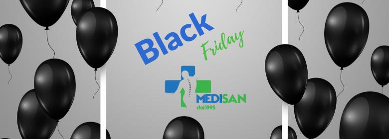 Non perderti il Black Friday Medisan!